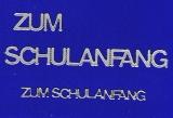 Sticker - Zum Schulanfang - silber - 448