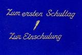 Sticker - Erster Schultag, Einschulung - gold - 485